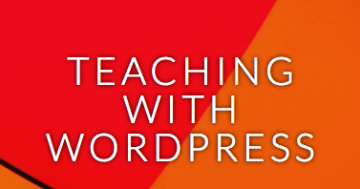 Teaching with WordPress