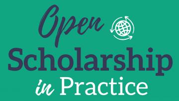 Open Scholarship in Practice Logo
