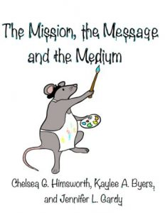 The Mission, the Message, and the Medium – Science and Risk Communication in a Complex World